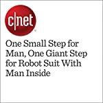 One Small Step for Man, One Giant Step for Robot Suit With Man Inside | Patrick Holland