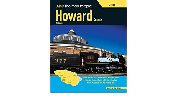 Adc the map people howard county maryland atlas adc maps adc the map people howard county maryland atlas adc maps 9780875305134 amazon books gumiabroncs Choice Image