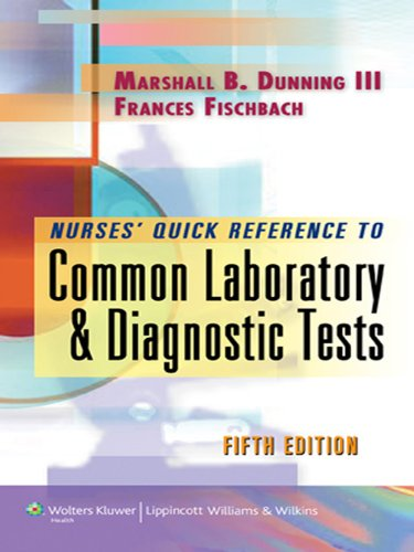 Nurse's Quick Reference to Common Laboratory & Diagnostic Tests (Nurses' Quick Reference To…) Pdf