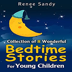 Collection Of 8 Wonderful Bedtime Stories for Young Children Audiobook