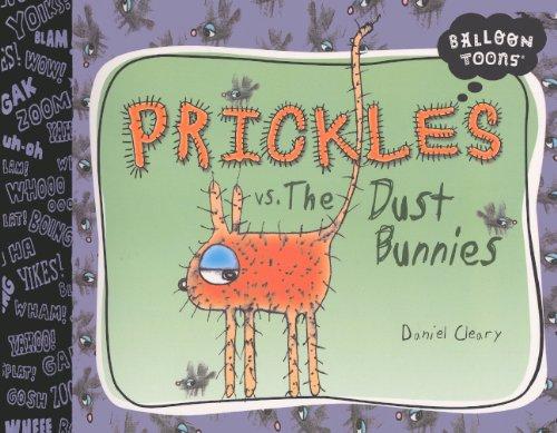 Prickles Vs. The Dust Bunnies (Turtleback School & Library Binding Edition) (Balloon Toons) PDF