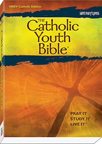 The Catholic Youth Bible, Third Edition: New Revised Standard Version: Catholic Edition by Saint Mary's Press