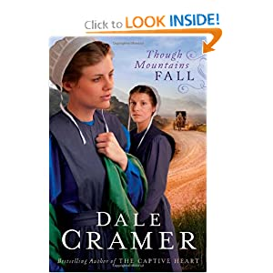 Though Mountains Fall (Thorndike Press Large Print Christian Historical Fiction) Dale Cramer