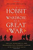 img - for A Hobbit, a Wardrobe, and a Great War by Loconte Joseph (2015-07-30) book / textbook / text book