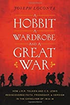A Hobbit, a Wardrobe, and a Great War by…