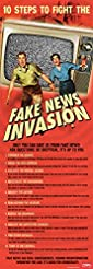10 Steps to Fight the Fake News Invasion...