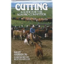 Cutting: A Guide for the Non-Pro Competitor