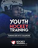 Youth Hockey Training Guide: Turning Kids Into Future Champions