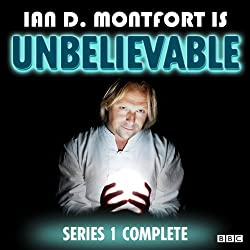 Ian D Montfort Is: Unbelievable: Series 1