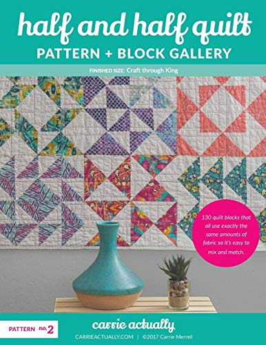Half and Half Quilt Pattern + Block Gallery (Half Triangle Square)