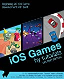 img - for iOS Games by Tutorials: Second Edition: Beginning 2D iOS Game Development with Swift book / textbook / text book