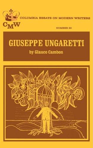 Giuseppe Ungaretti (Columbia Essay On Modern Writers Series No. 30)