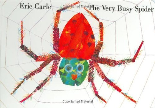 By Eric Carle - The Very Busy Spider (7/17/95)
