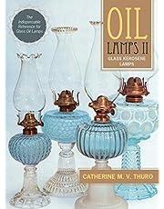 Oil Lamps II: Glass Kerosene Lamps (New Edition)