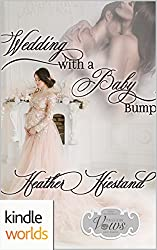 Passion, Vows & Babies: Wedding with a Baby Bump (Kindle Worlds Novella)