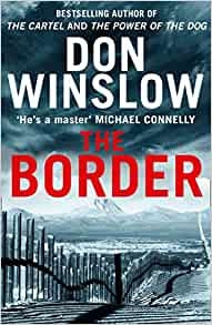 Amazon.com: The Border (9780008227531): Don Winslow: Books