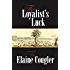 The Loyalist's Luck (The Loyalist Trilogy Book 2)