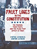 Product picture for Fault Lines in the Constitution: The Framers, Their Fights, and the Flaws that Affect Us Today by Cynthia Levinson