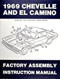 A MUST HAVE FOR OWNERS MECHANICS & RESTORERS - THE 1969 CHEVELLE, SS, MALIBU & EL CAMINO FACTORY ASSEMBLY INSTRUCTION MANUAL. COVERING: 300, Deluxe, Malibu, SS, 396, Concours, El Camino, Convertibles, Station Wagons, and Super Sports. CHEVY