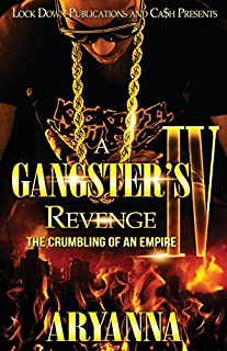 Book Cover: A Gangster's Revenge IV: The Crumbling of an Empire