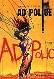 Ad Police (Viz Graphic Novel) by Tony Takezaki (1995-05-01)