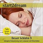Besser Schlafen 9 (Phantasiereise): Autogene Entspannung zum Loslassen und Einschlafen | Nils Klippstein,Frank Hoese