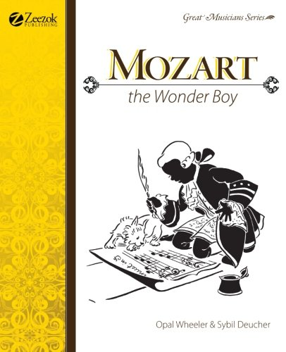 Mozart, The Wonder Boy (Great Musicians Series)