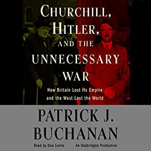Churchill, Hitler, and 'The Unnecessary War' Audiobook