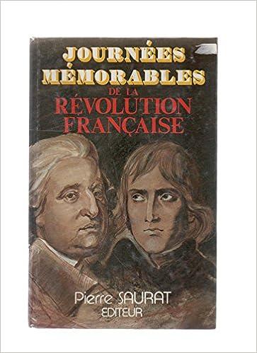 Lire un Journées mémorables de la Révolution française pdf, epub