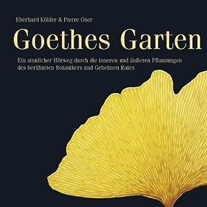 Goethes Garten Hörbuch