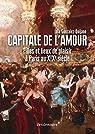 Capitale de l'amour - Filles et lieux de plaisir à Paris au XIXe siècle par González