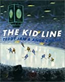 img - for The Kid Line by Teddy Jam (2001-11-09) book / textbook / text book