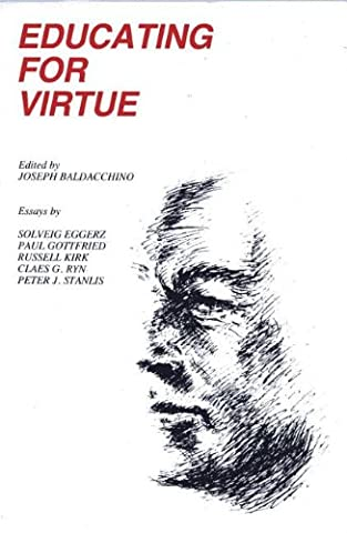 Educating for Virtue (Educating For Character)