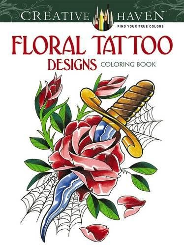 Creative Haven Floral Tattoo Designs Coloring Book Adult