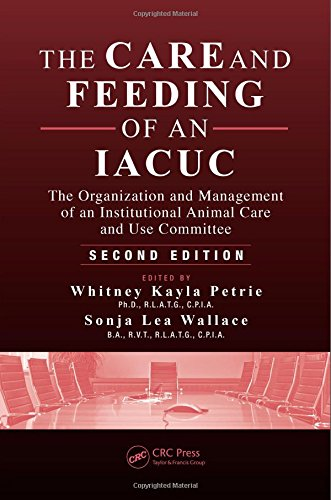 The Care and Feeding of an IACUC: The Organization and Management of an Institutional Animal Care and Use Committee, Sec