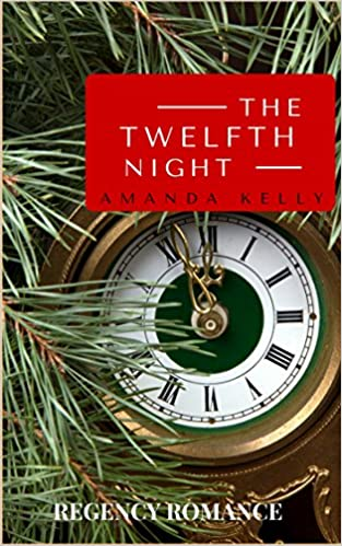 Free ebook phone download Romance: Regency Romance: The Twelfth Night (Historical Victorian Romance) (Historical Sweet Regency Romance Short Stories) B01HVN5LEI på norsk FB2