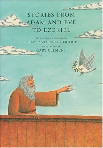 Download Stories from Adam and Eve to Ezekiel: Retold from the Bible ebook
