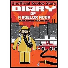 Diary of a Roblox Noob: RoCitizens (Roblox Noob Diaries Book 7)