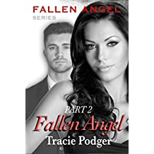 Fallen Angel, Part 2: Fallen Angel Series - A Mafia Romance