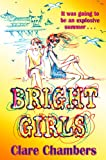 Bright Girls by Clare Chambers front cover