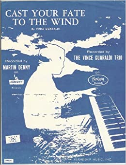 Cast Your Fate To The Wind (Sheet Music): Vince Guaraldi