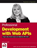 Professional Development with Web APIs, Denise M. Gosnell, 0764584456