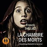 La chambre des morts | Franck Thilliez