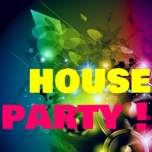 House Party - Best of Tropical House Music for Funny Party Night, Cocktail Lounge Session & Life