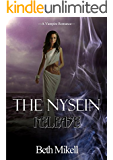 The Nysein: Release (Immortal Stain Series Book 2)