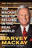 img - for [(The Mackay MBA of Selling in the Real World )] [Author: Harvey Mackay] [Jun-2012] book / textbook / text book