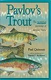 Pavlov's Trout, Paul Quinnett, 1879628058