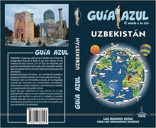 Uzbekistánn: Guía Azul Uzbekistan por Luis Mazarrasa epub