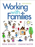 Working with Families (6th Edition)