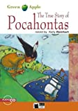The True Story of Pocahontas (Green Apple Step One)